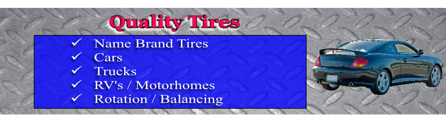 Quality Tires - Reasonable Tire Prices